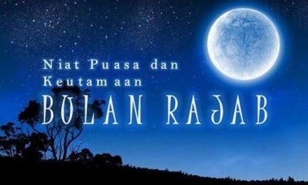 Lafadz Niat Puasa Sunah Rajab and Keutamaan Bulan Rajab serta Bacaan Doa Diajarkan Rasulullah